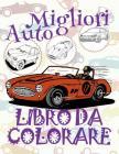 Migliori Automobili Libro Da Colorare: Libro da Colorare Bambini 5 anni ✍ Libro da Colorare Bambini 5 anni ✎ Best Cars Kids Coloring Book Cover Image