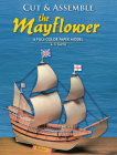 Cut and Assemble the Mayflower: A Full-Color Paper Model Cover Image