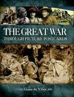 The Great War Through Picture Postcards Cover Image