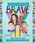 Generation Brave: The Gen Z Kids Who Are Changing the World Cover Image