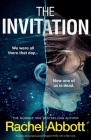 The Invitation: An absolutely gripping psychological thriller with a killer twist Cover Image