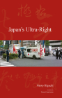 Japan's Ultra-Right (Japanese Society Series) Cover Image