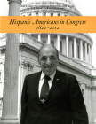 Hispanic Americans in Congress, 1822-2012 Cover Image