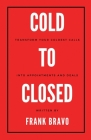 Cold to Closed: Transform your coldest calls into appointments and deals Cover Image