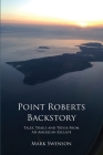 Point Roberts Backstory Cover Image