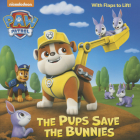 The Pups Save the Bunnies (Paw Patrol) (Pictureback(R)) Cover Image