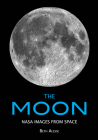 The Moon: NASA Images from Space Cover Image