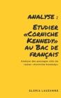 Analyse: Etudier Corniche Kennedy au Bac de français: Analyse des passages clés du roman Corniche Kennedy Cover Image
