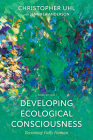 Developing Ecological Consciousness: Becoming Fully Human, Third Edition Cover Image