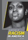 A History of Racism in America Cover Image
