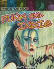 The Story of Punk and Indie (Pop Histories) Cover Image