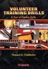 Volunteer Training Drills: A Year of Weekly Drills Cover Image