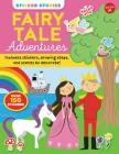 Sticker Stories: Fairy Tale Adventures: Includes stickers, drawing steps, and scenes to decorate! Cover Image