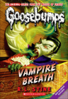 Vampire Breath (Goosebumps (Pb Unnumbered)) Cover Image