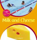 Milk and Cheese (Good for Me) Cover Image
