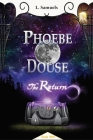 Phoebe Douse: The Return Cover Image
