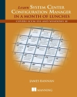 Learn System Center Configuration Manager in a Month of Lunches Cover Image