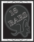 16 Bars: Rap Notebook Rhyme Journal Lined Paper 150 Pages 8x10 Matte Cover Finish Cover Image