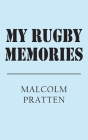 My Rugby Memories Cover Image