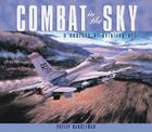 Combat in the Sky: The Art of Aerial Warfare Cover Image