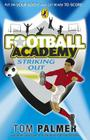 Football Academy: Striking Out Cover Image