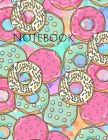 Notebook: donuts cake kitchen bake sweet cookies cooking recipe donut Cover Image