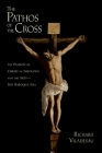 The Pathos of the Cross: The Passion of Christ in Theology and the Arts-The Baroque Era Cover Image