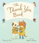 The Thank You Book (padded board book) Cover Image