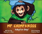 MP Chimpanzee, Adoption Day Cover Image