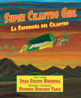 Super Cilantro Girl / La Superniña del Cilantro Cover Image