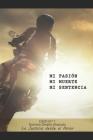 Mi Pasión, Mi Muerte, Mi Sentencia: Caso N° 1 Norman Sheehy Alvarado, La Justicia desde el Amor Cover Image