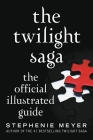 The Twilight Saga: The Official Illustrated Guide Cover Image