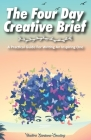 The Four Day Creative Brief: A Practical Guide for Writing an Inspiring One Cover Image
