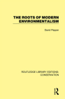 The Roots of Modern Environmentalism Cover Image