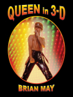Queen in 3-D: (3-D Stereoscopic Book) Cover Image