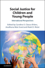 Social Justice for Children and Young People: International Perspectives Cover Image