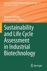 Sustainability and Life Cycle Assessment in Industrial Biotechnology (Advances in Biochemical Engineering & Biotechnology #173) Cover Image