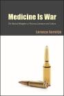 Medicine Is War (SUNY Series) Cover Image