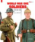 World War One Soldiers: 1914-1918 (Militaria Guides #5) Cover Image