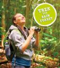 Trek the Rain Forest (Amazing Adventures) Cover Image