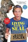 Living with a Seal: 31 Days Training with the Toughest Man on the Planet Cover Image