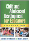 Child and Adolescent Development for Educators, Second Edition Cover Image
