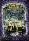Dead End: A 4D Book (School Bus of Horrors) Cover Image