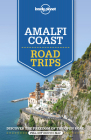 Lonely Planet Amalfi Coast Road Trips Cover Image