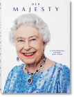 Her Majesty. a Photographic History 1926-Today Cover Image