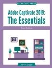 Adobe Captivate 2019: The Essentials (Third Edition) Cover Image