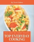 Woo Hoo! Top 185 Yummy Everyday Cooking Recipes: Not Just a Yummy Everyday Cooking Cookbook! Cover Image
