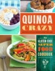 Quinoa Crazy: The Gluten-Free Superfood Cookbook Cover Image