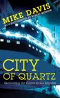 City of Quartz: Excavating the Future in Los Angeles Cover Image