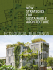 Ecological Buildings: New Strategies for Sustainable Architecture Cover Image